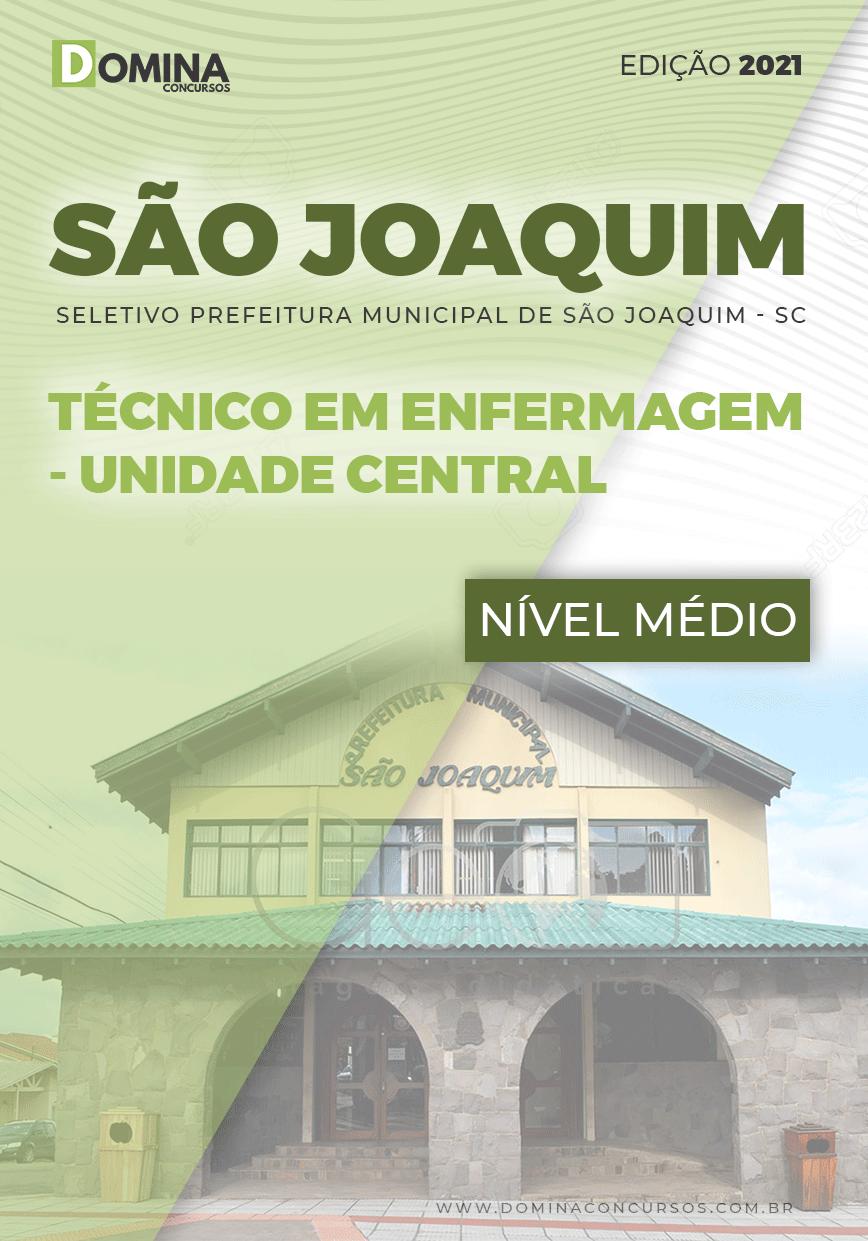 Apostila Pref São Joaquim SC 2021 Tec Enfermagem Unidade Central