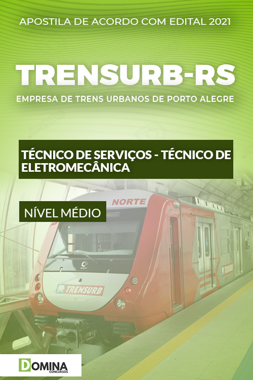 Apostila TRENSURB RS 2021 Metroviário Técnico Eletromecânica