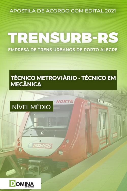 Apostila TRENSURB RS 2021 Metroviário Técnico em Mecânica