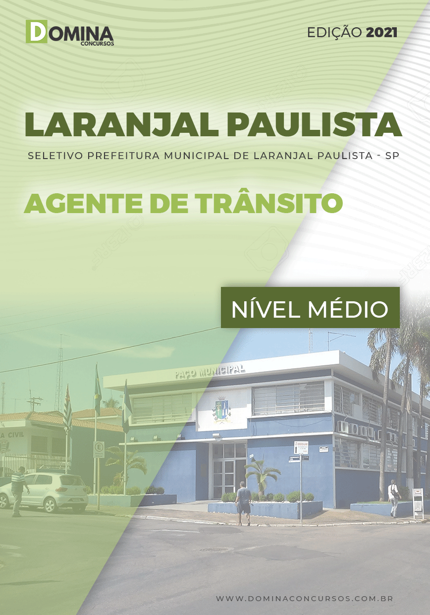 Apostila Seletivo Pref Laranjal Paulista SP 2021 Agente de Trânsito