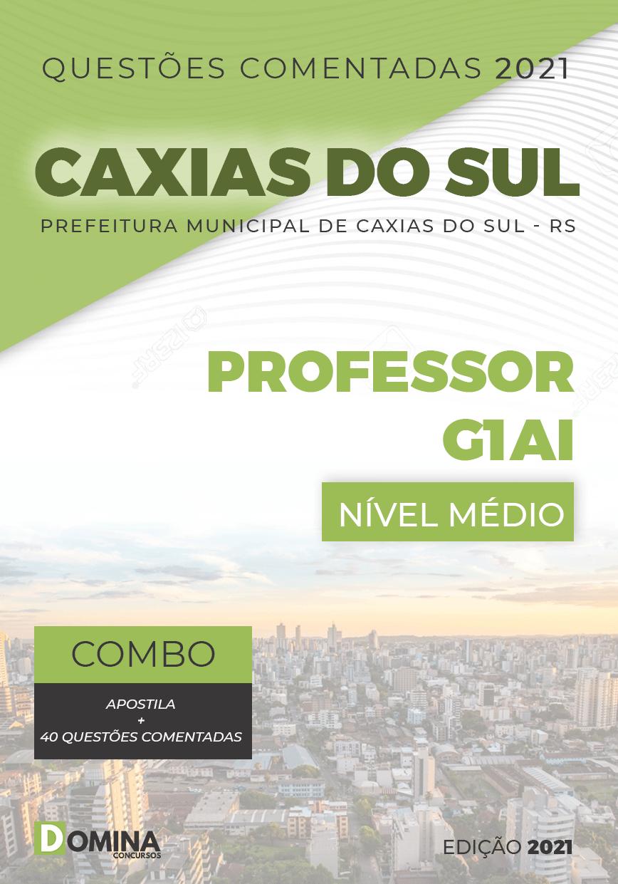 Apostila Concurso Pref Caxias do Sul RS 2021 Professor G1AI