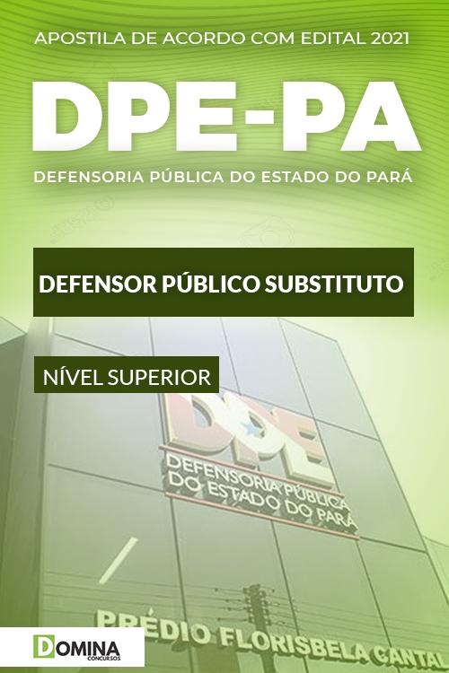 Apostila Concurso Público DPE PA 2021 Defensor Público Substituto