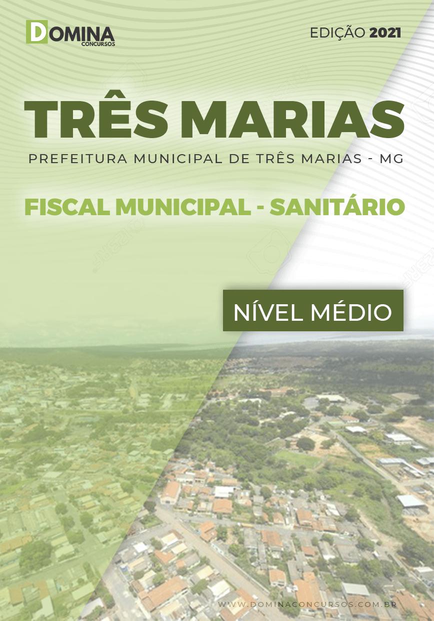 Apostila Pref Três Marias MG 2021 Fiscal Municipal Sanitário