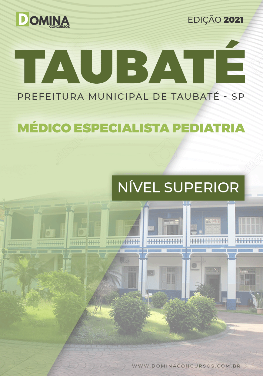 Apostila Concurso Público Pref Taubaté SP 2021 Médico Pediatria