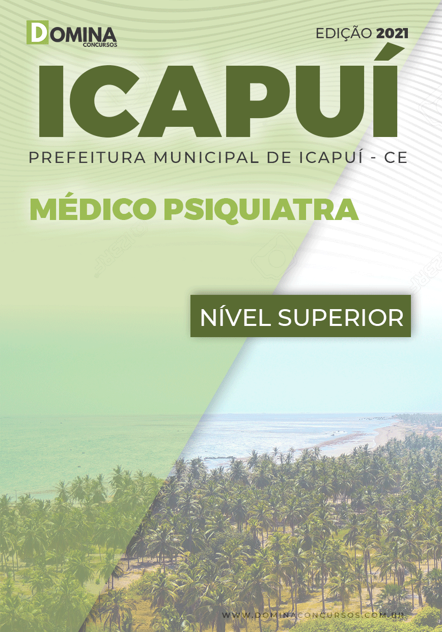 Apostila Concurso Público Pref Icapuí CE 2021 Médico Psiquiatra