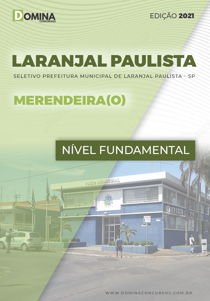 Apostila Seletivo Pref Laranjal Paulista SP 2021 Merendeira