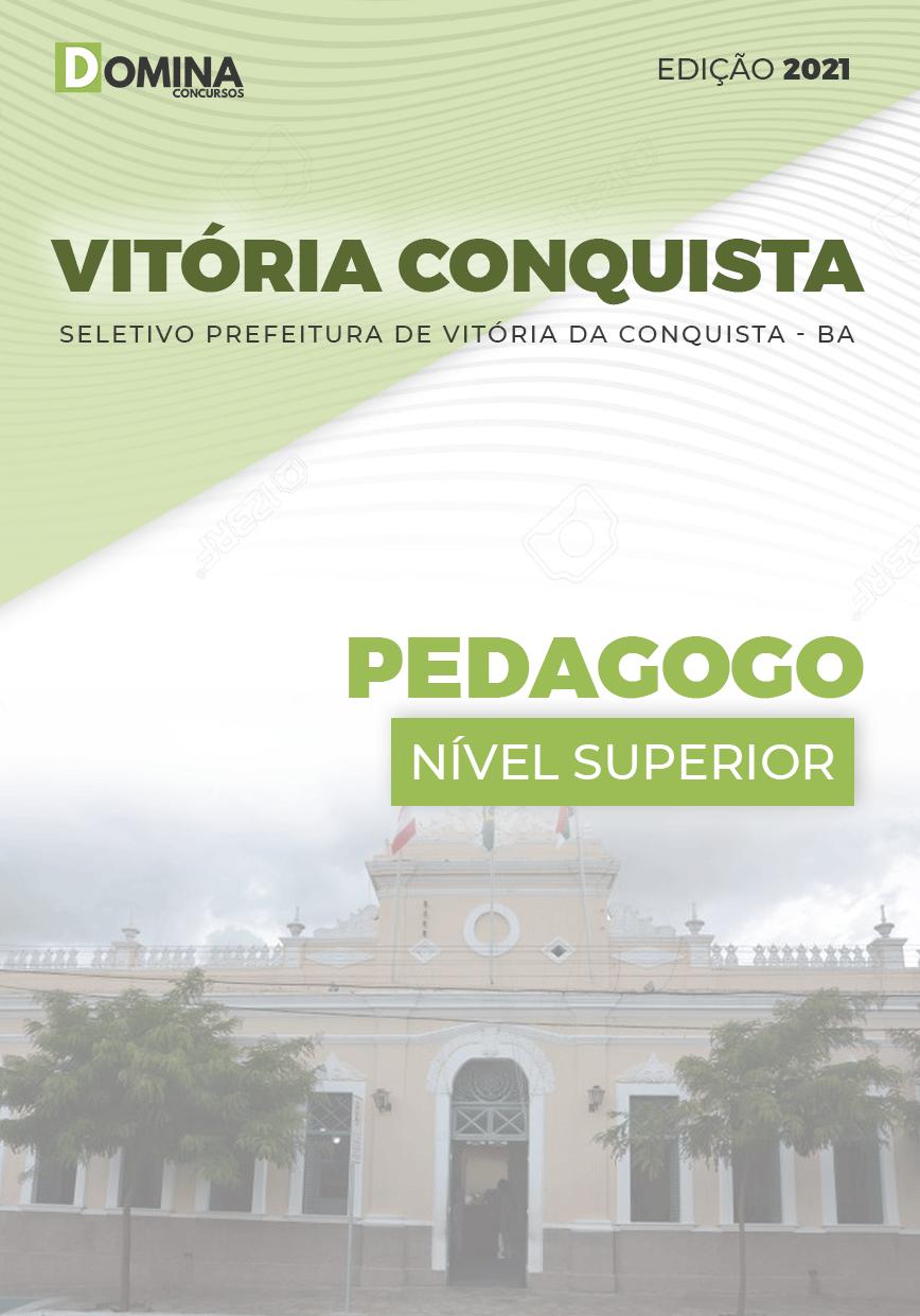 Apostila Seletivo Pref Vitória Conquista BA 2021 Pedagogo
