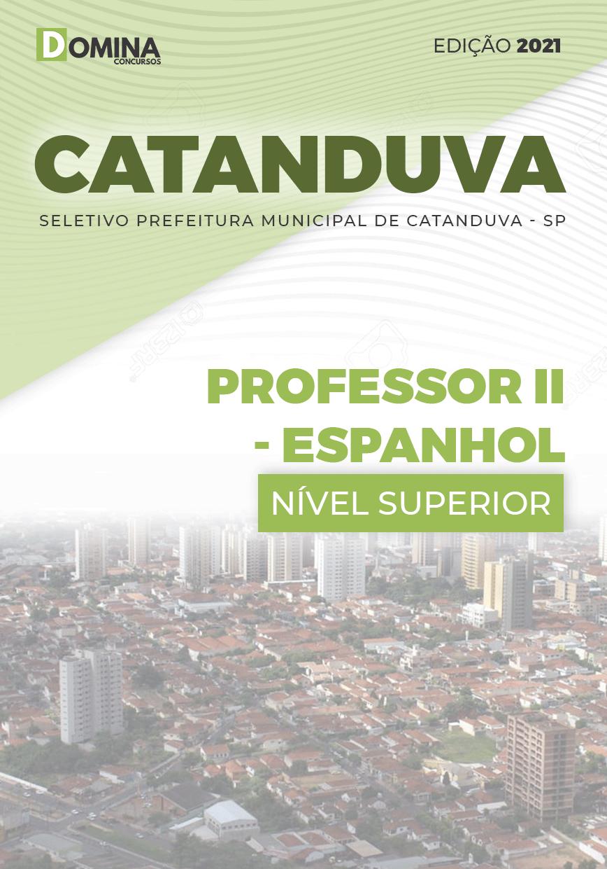 Apostila Pref Catanduva SP 2021 Professor II Espanhol
