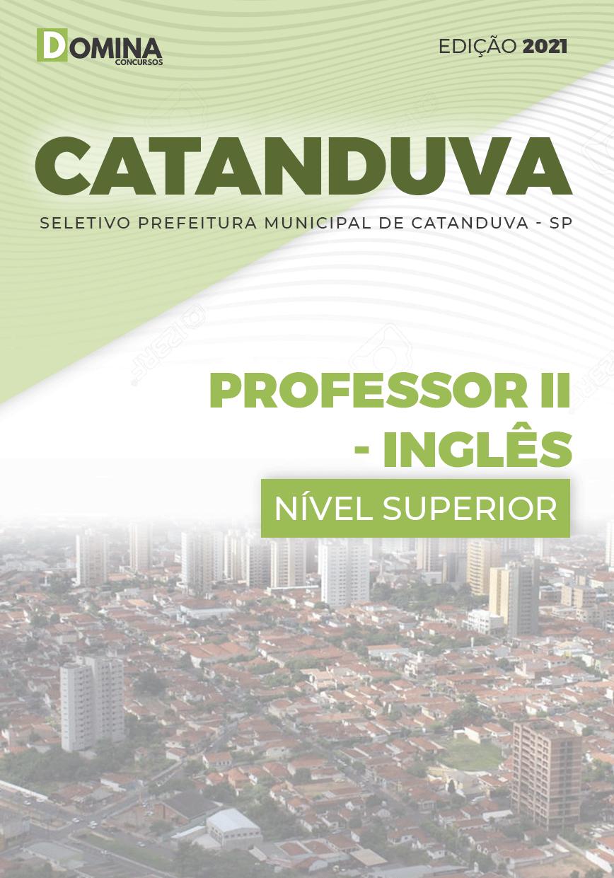 Apostila Seletivo Pref Catanduva SP 2021 Professor II Inglês