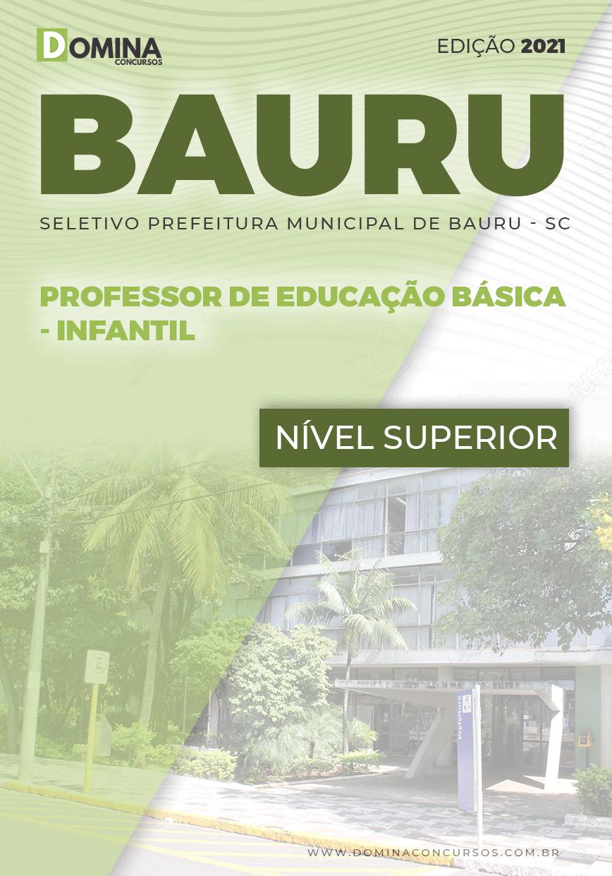 Apostila Pref Bauru SP 2021 Professor de Educação Básica Infantil