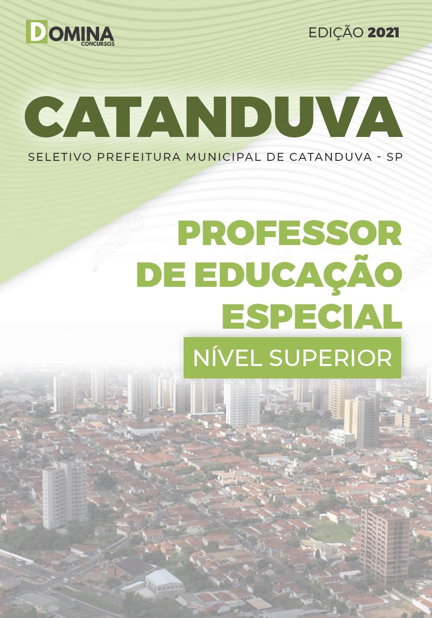 Apostila Pref Catanduva SP 2021 Professor de Educação Especial