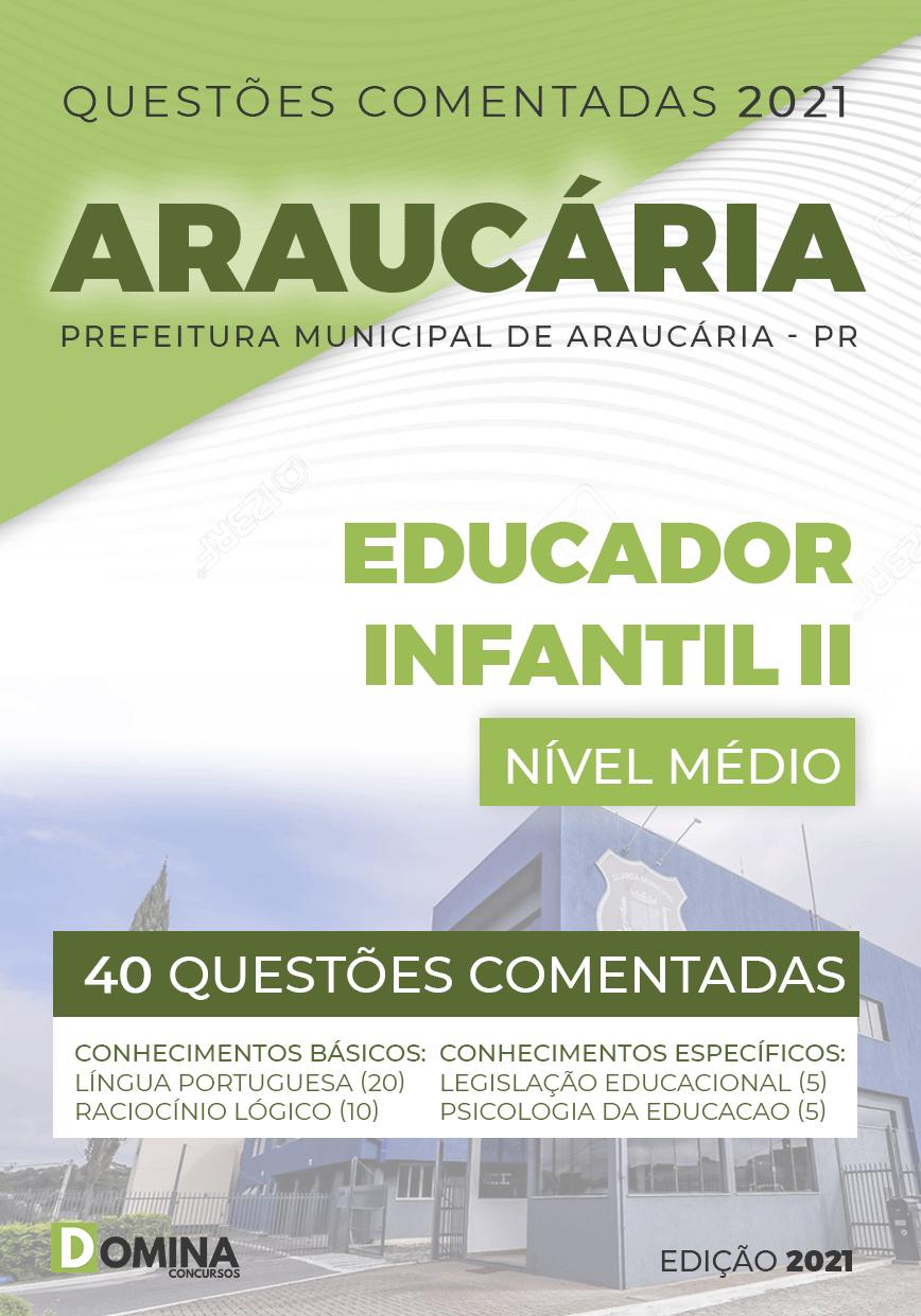 Questões Comentadas Pref Araucária PR 2021 Educador Infantil II