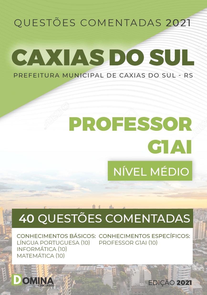 Questões Comentadas Pref Caxias do Sul 2021 Professor G1AI