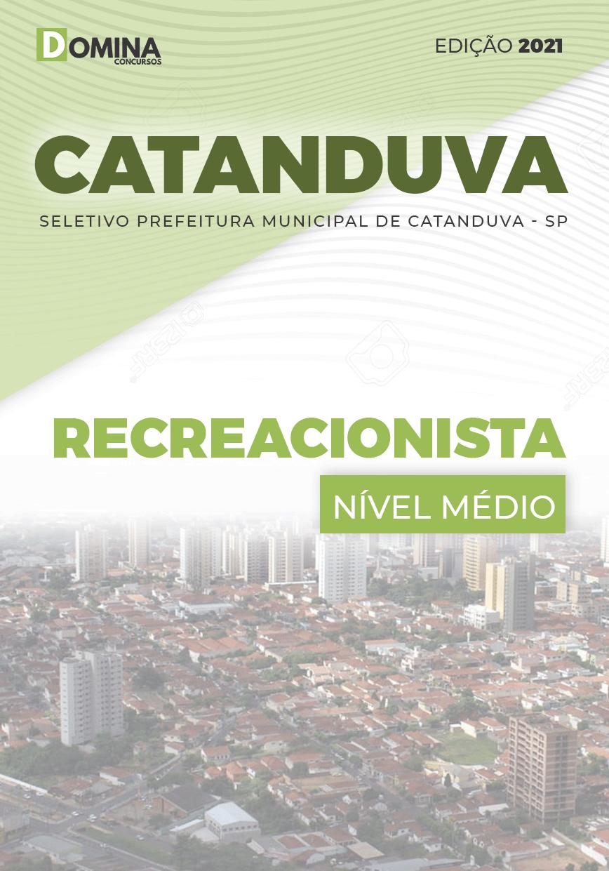 Apostila Seletivo Pref Catanduva SP 2021 Recreacionista