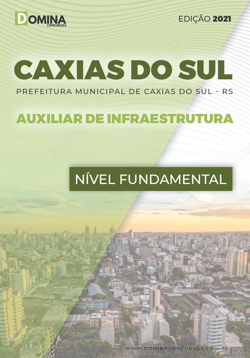 Apostila Pref Caxias do Sul RS 2021 Auxiliar de Infraestrutura