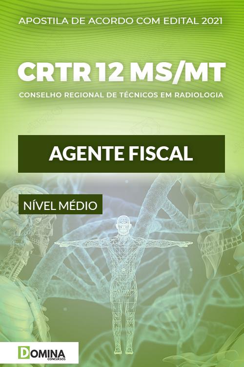 Apostila Concurso CRTR 12ª Região MS MT 2021 Agente Fiscal