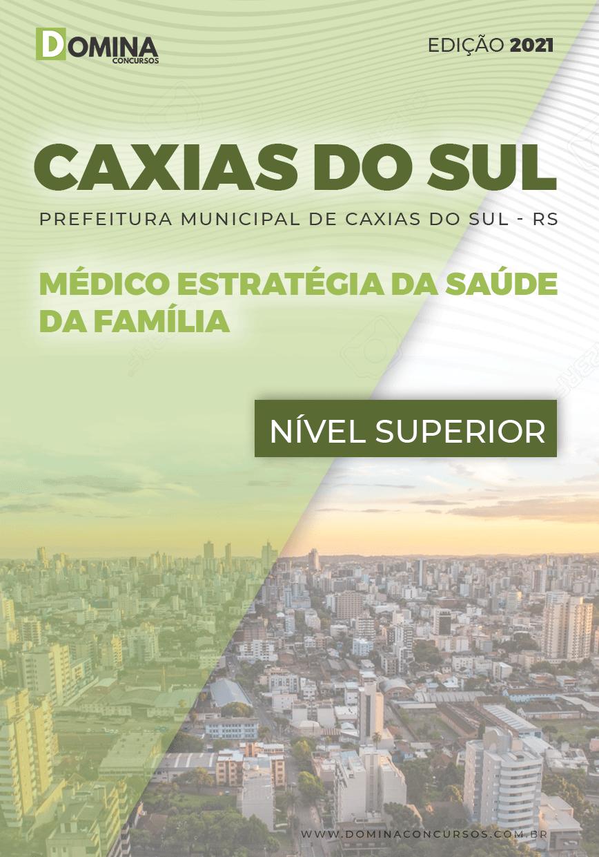 Apostila Pref Caxias do Sul RS 2021 Médico Saúde da Família