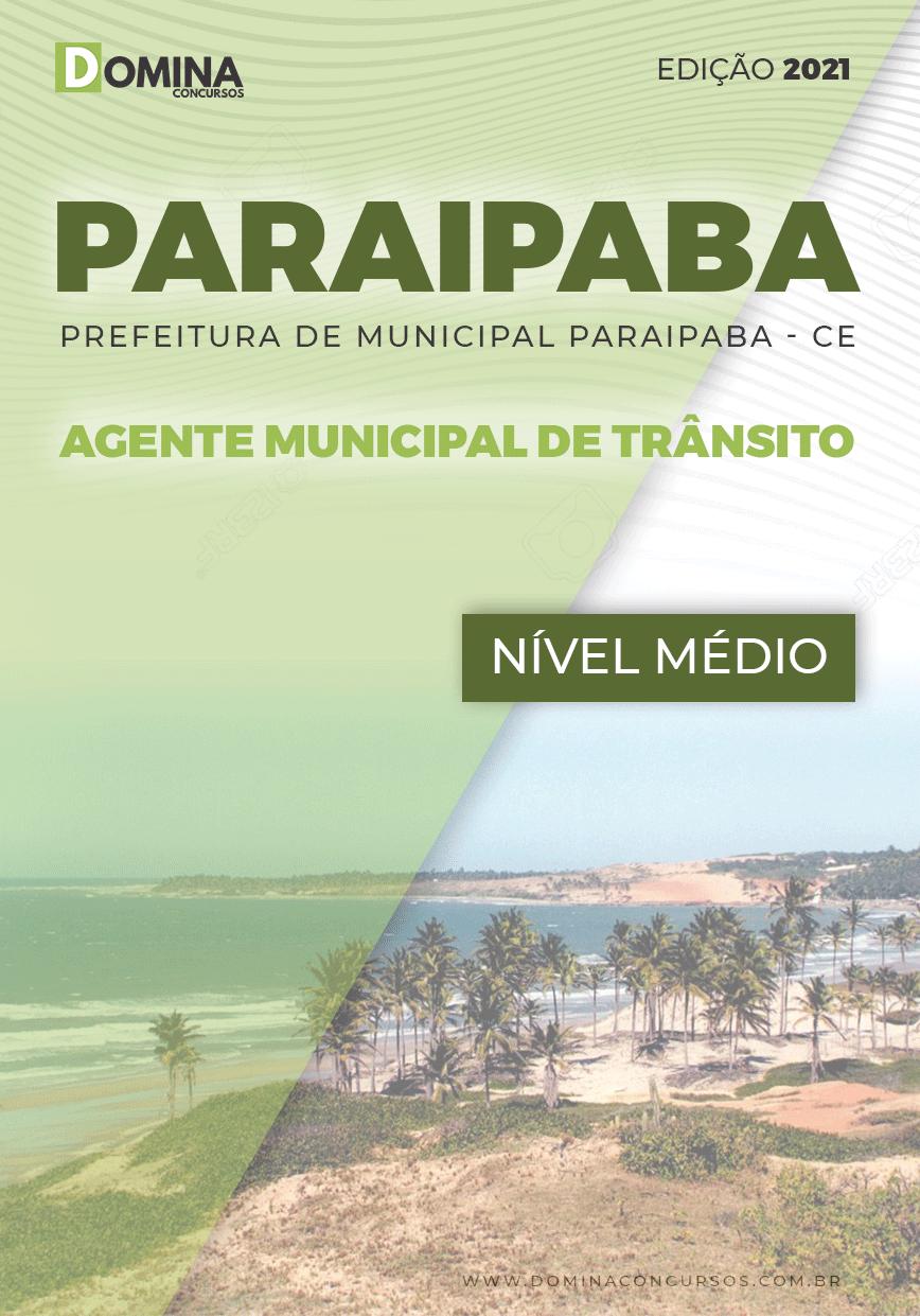 Apostila Pref Paraipaba CE 2021 Agente Municipal de Transito