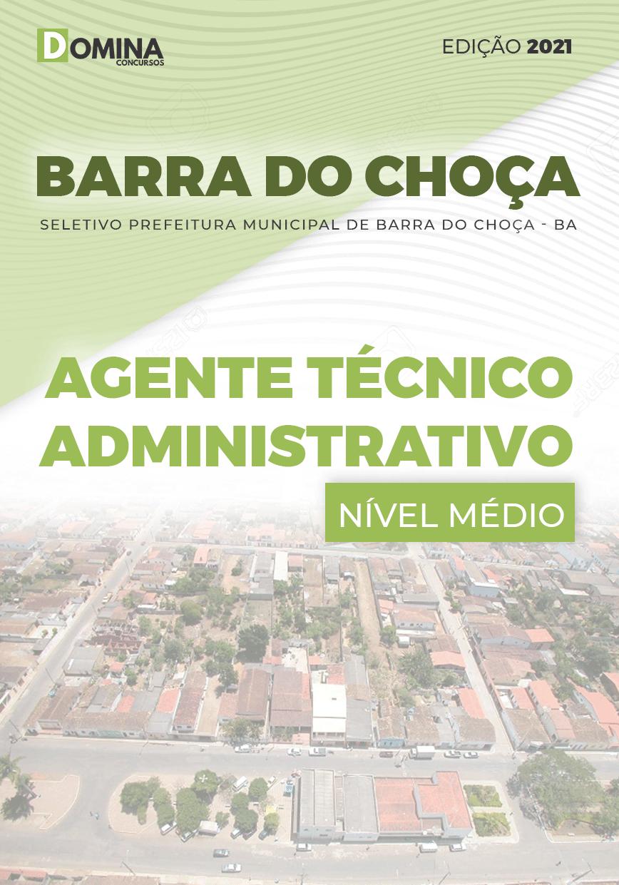 Apostila Pref Barra Choça BA 2021 Agente Técnico Administrativo