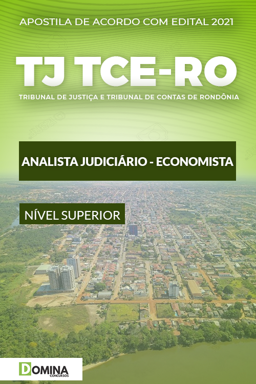 Apostila TJ TCE RO 2021 Analista Judiciário Economista