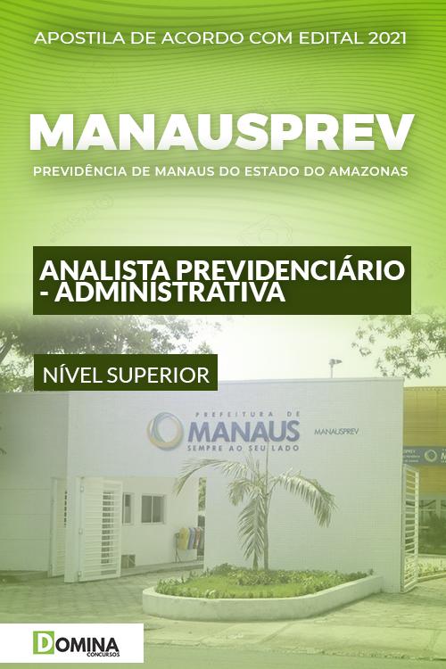 Apostila ManausPrev AM 2021 Analista Previdenciário Administrativa