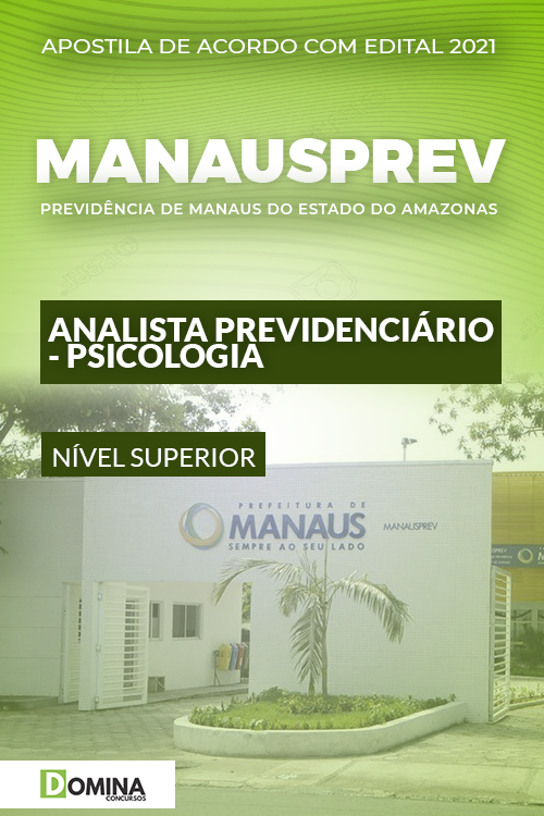 Apostila ManausPrev AM 2021 Analista Prev Psicologia