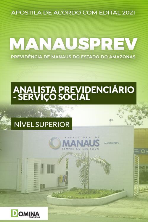 Apostila ManausPrev AM 2021 Analista Prev Serviço Social