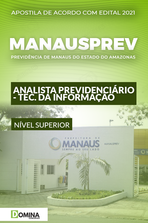 Apostila ManausPrev AM 2021 Analista Tecnologia da Informação