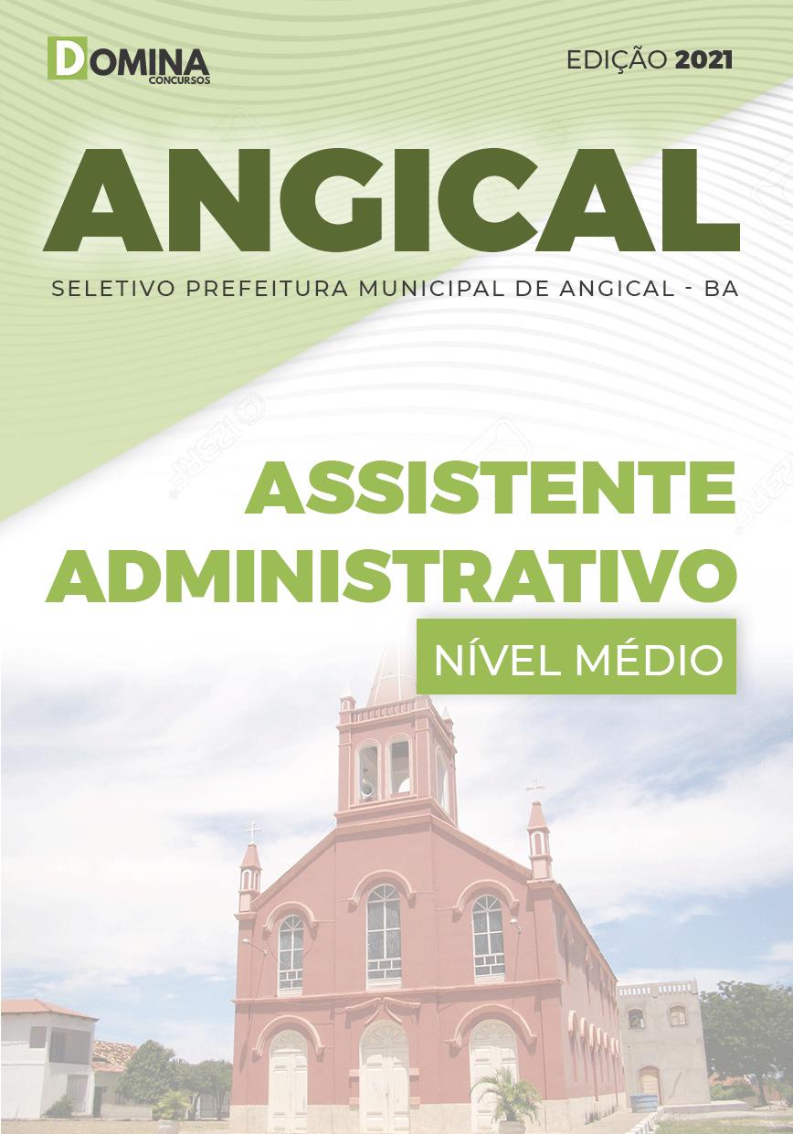 Apostila Seletivo Pref Angical BA 2021 Assistente Administrativo