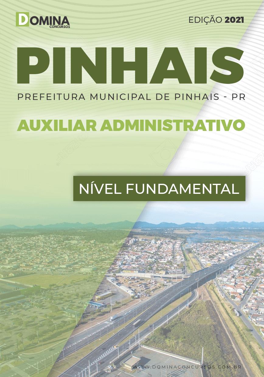 Apostila Pref Pinhais PR 2021 Auxiliar Administrativo