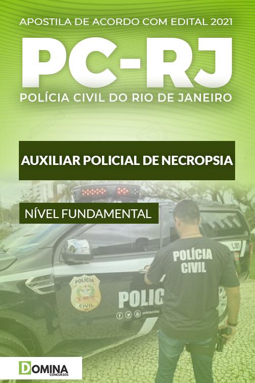 Apostila Concurso PC RJ 2021 Auxiliar Policial de Necropsia