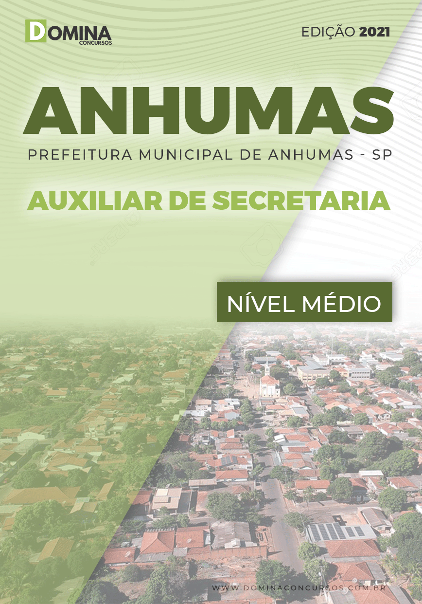 Apostila Seletivo Pref Anhumas SP 2021 Auxiliar de Secretaria