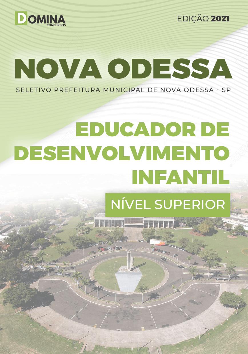 Apostila Seletivo Pref Nova Odessa SP 2021 Educador Infantil