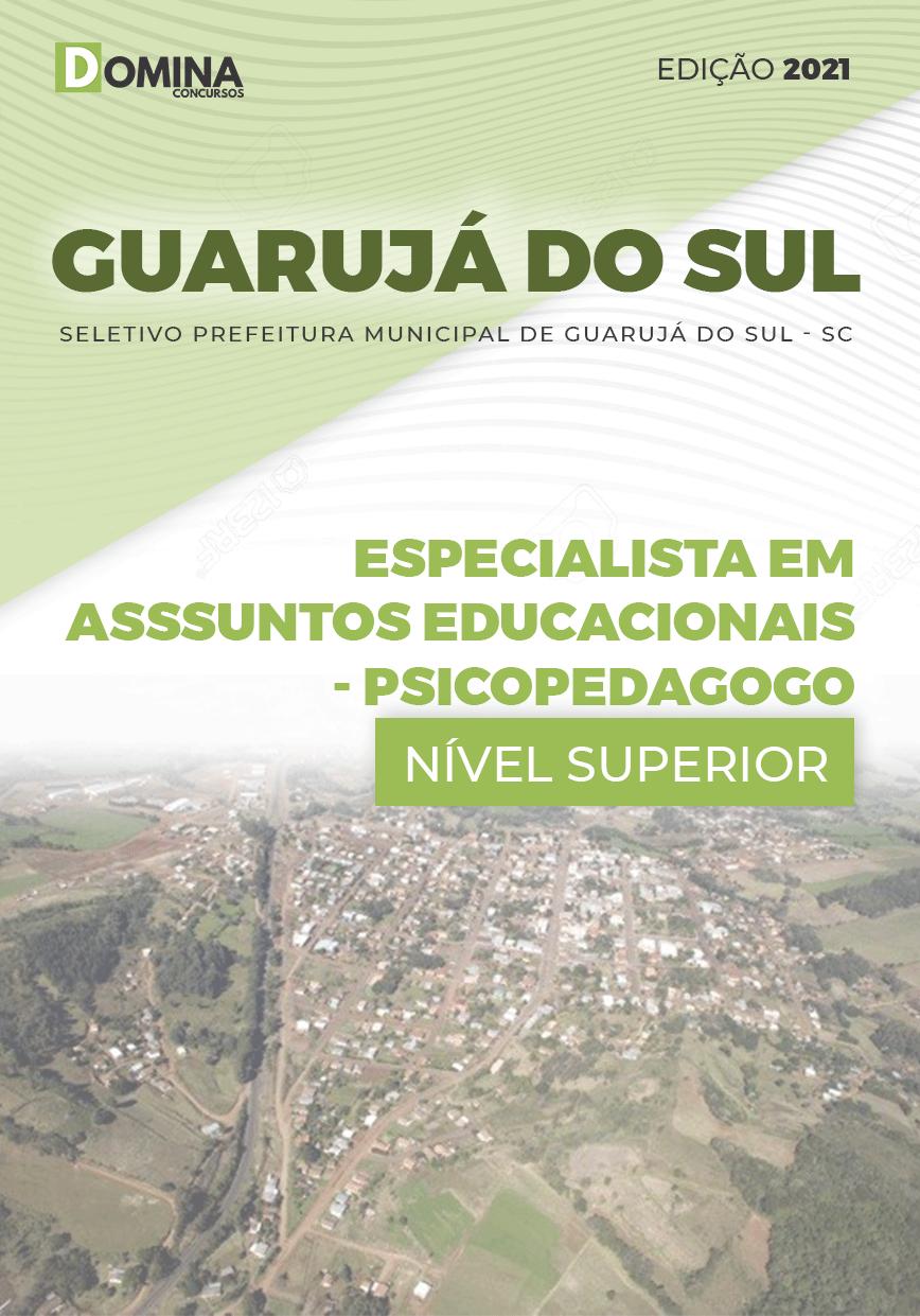 Apostila Seletivo Pref Guarujá do Sul SC 2021 Psicopedagogo