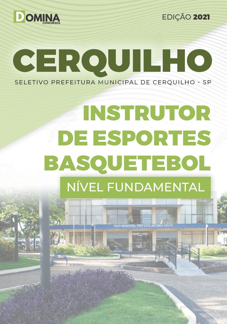 Apostila Pref Cerquilho SP 2021 Instrutor Esportes Basquetebol