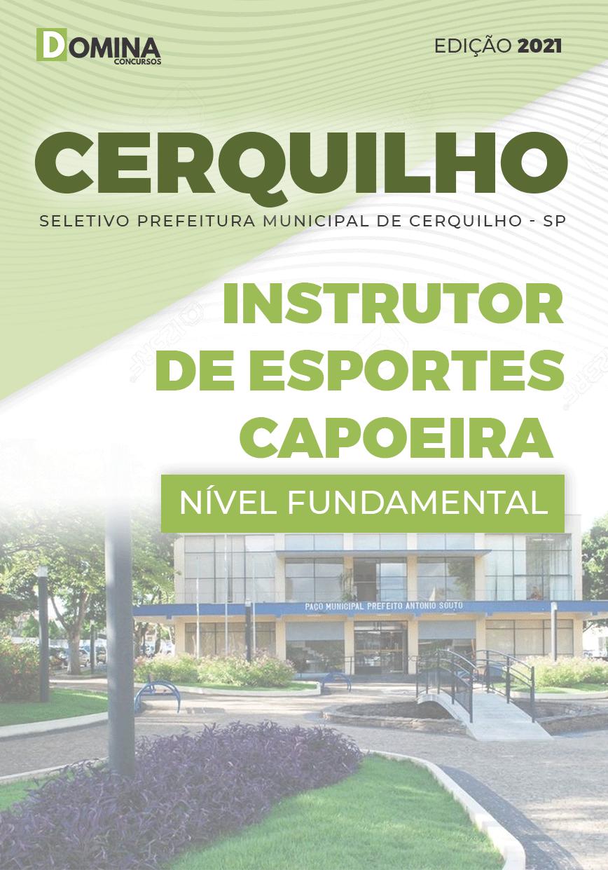 Apostila Pref Cerquilho SP 2021 Instrutor Esportes Capoeira