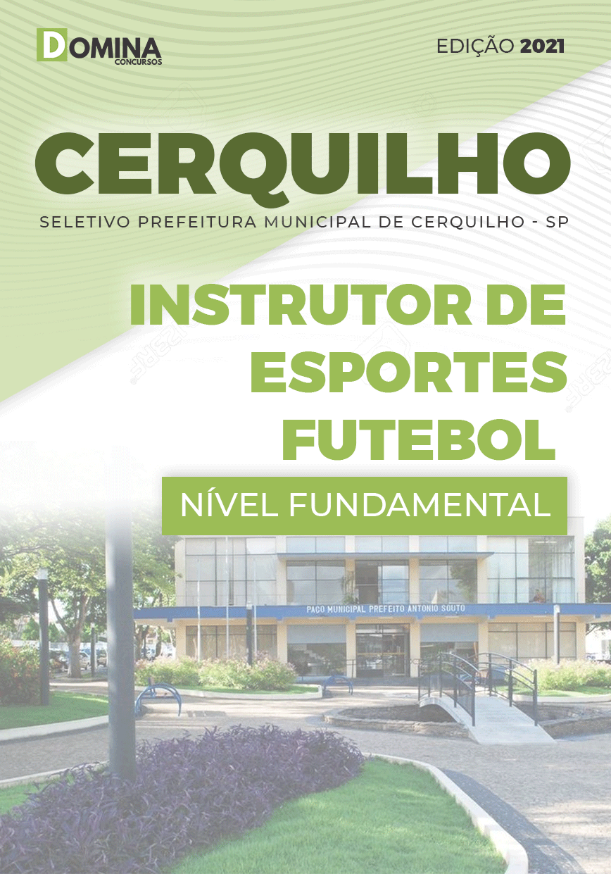 Apostila Pref Cerquilho SP 2021 Instrutor Esportes Futebol