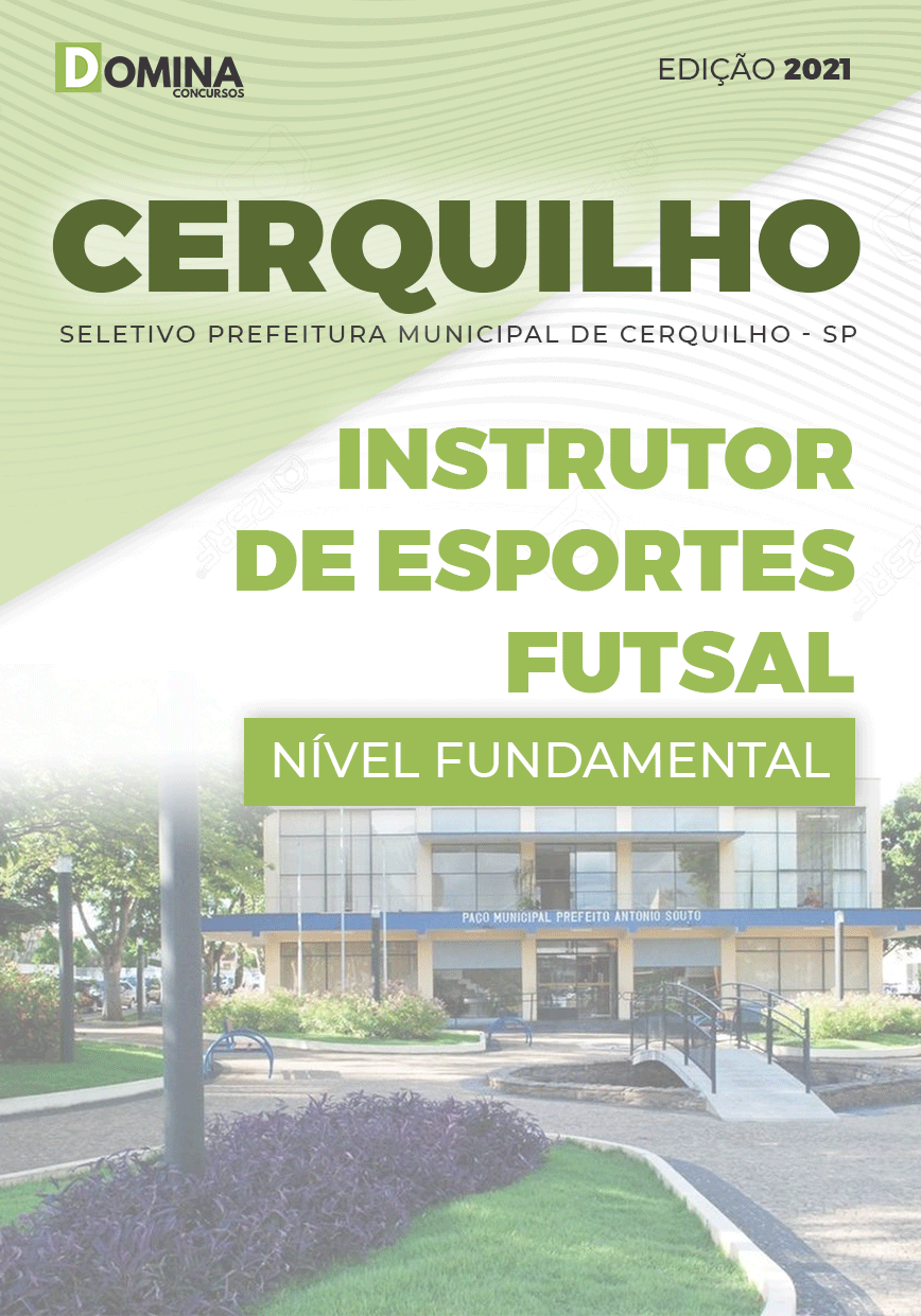 Apostila Pref Cerquilho SP 2021 Instrutor de Esportes Futsal