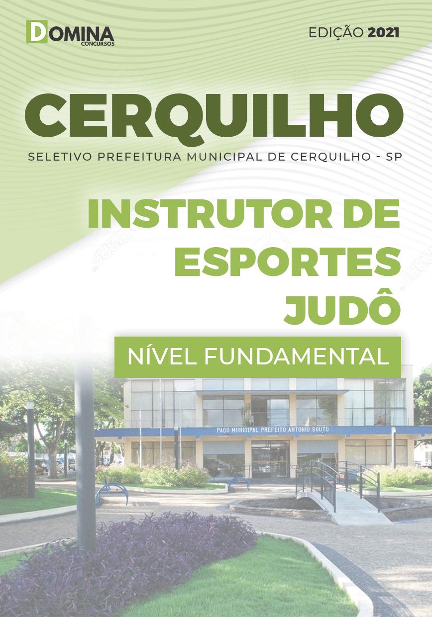 Apostila Pref Cerquilho SP 2021 Instrutor Esportes Judô