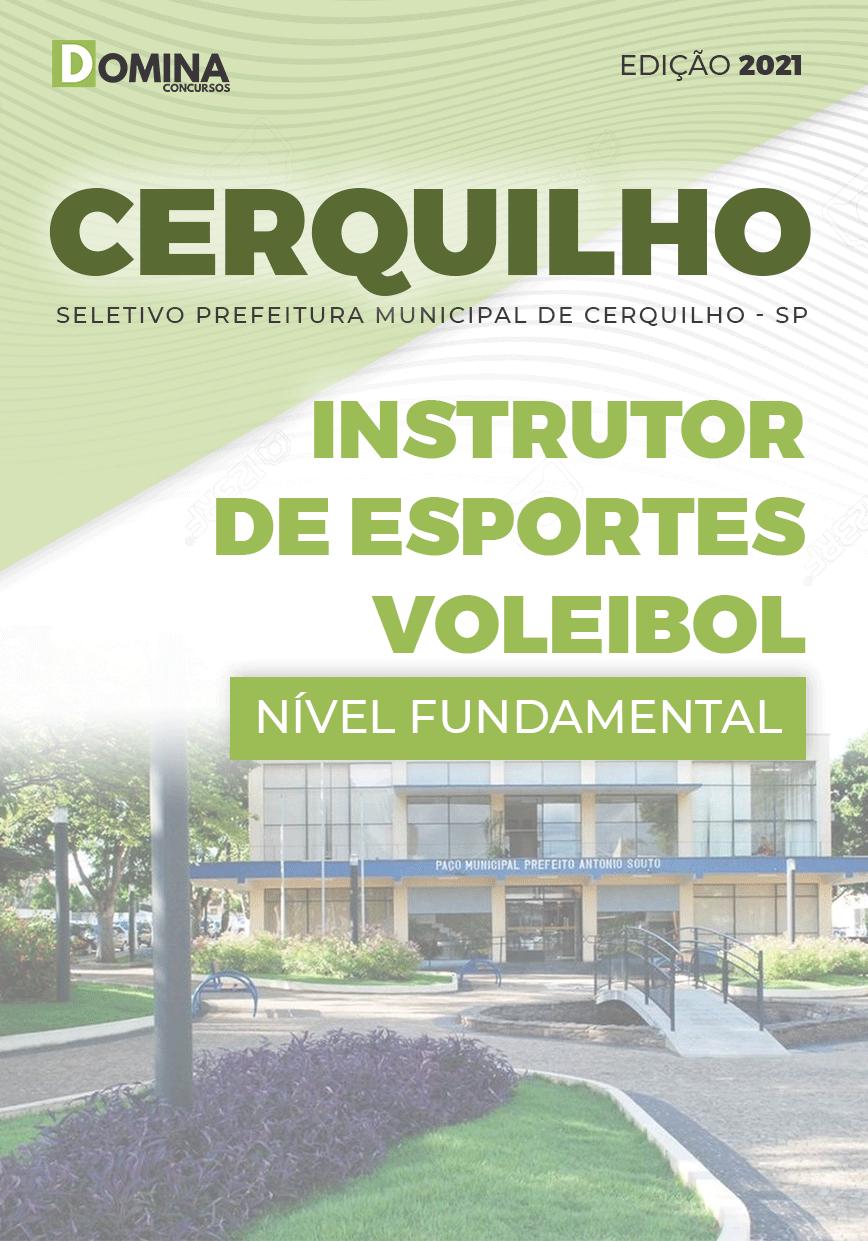 Apostila Pref Cerquilho SP 2021 Instrutor Esportes Voleibol