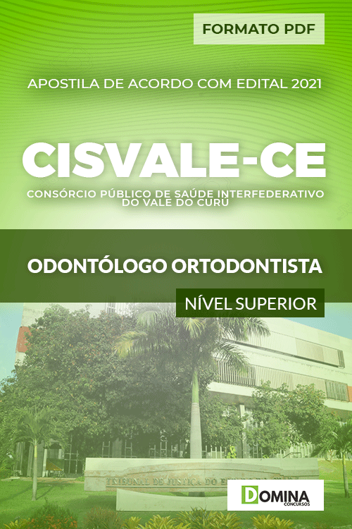 Apostila Seletivo CISVALE CE 2021 Odontólogo Ortodontista