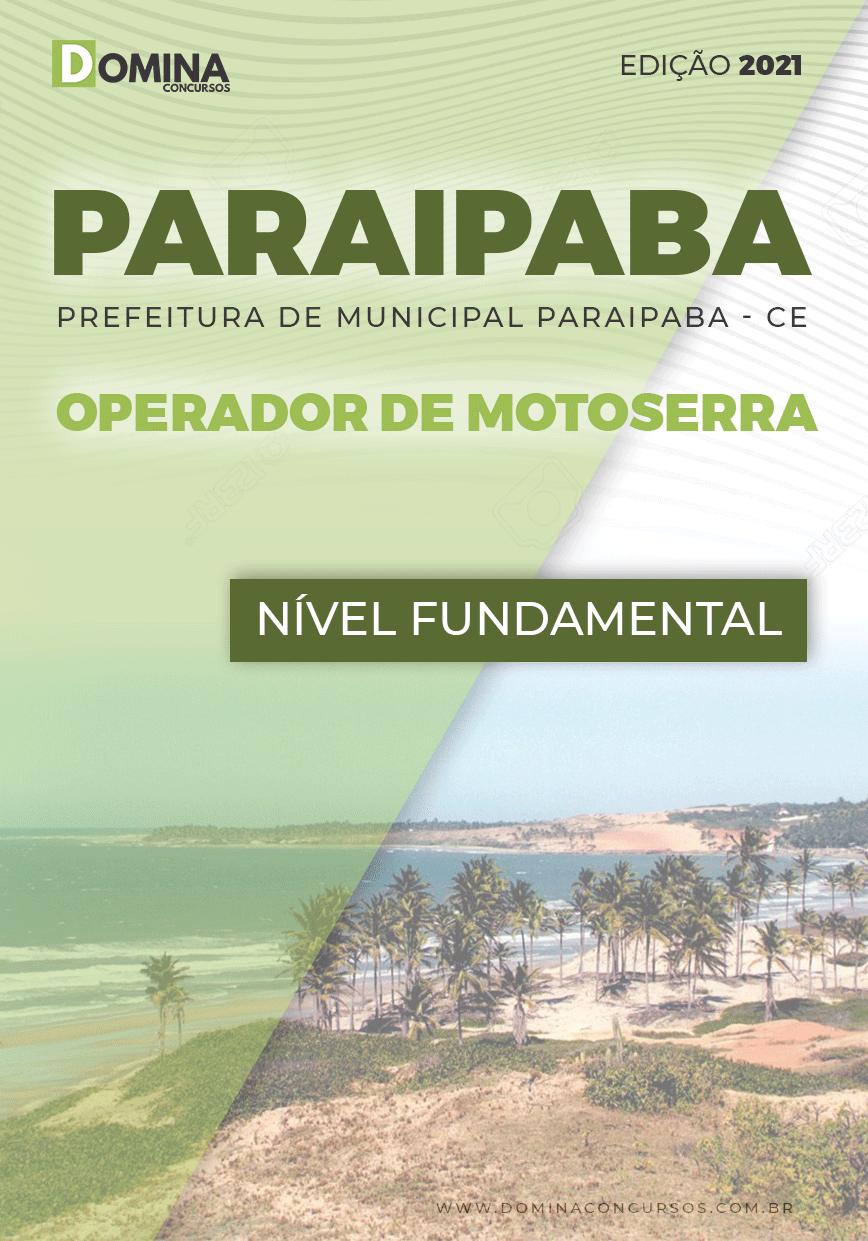 Apostila Pref Paraipaba CE 2021 Operador de Motoserra