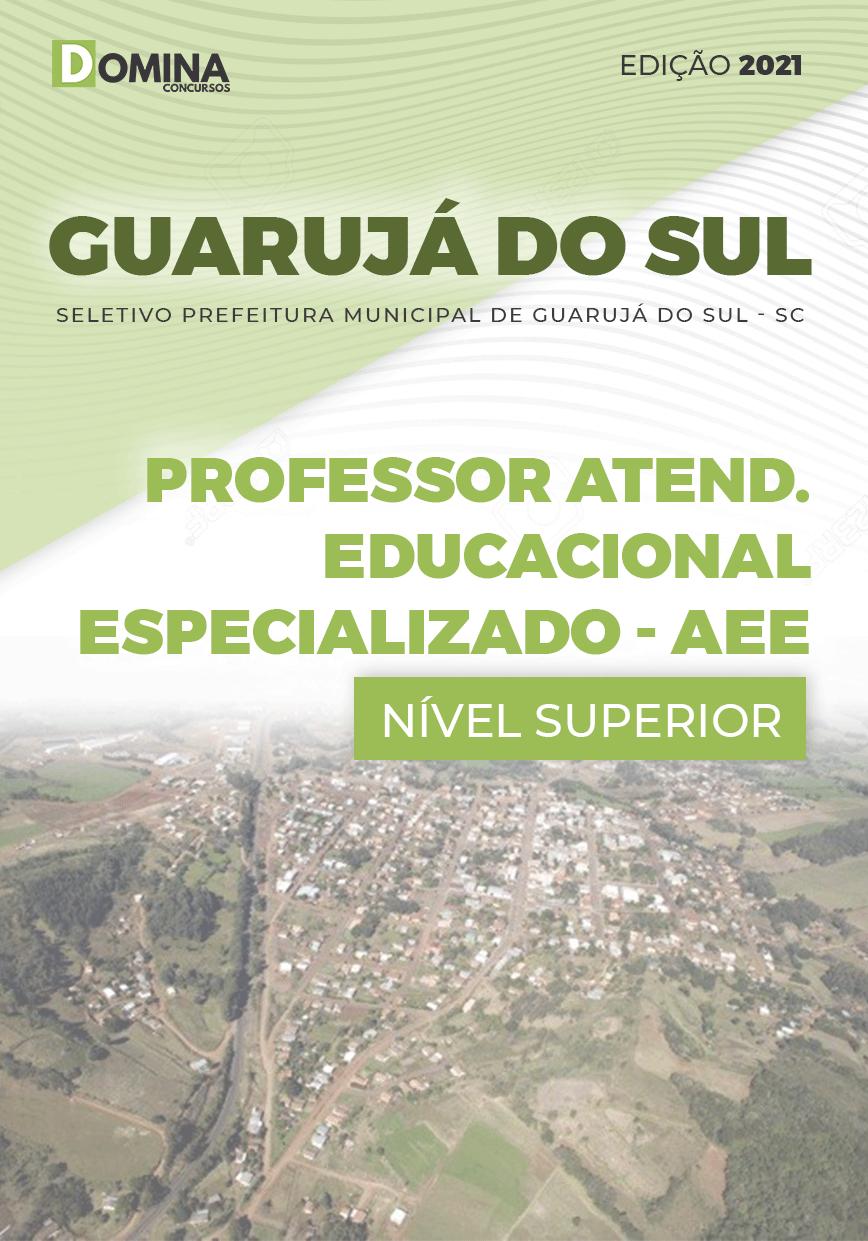 Apostila Pref Guarujá do Sul SC 2021 Prof Educacional AEE