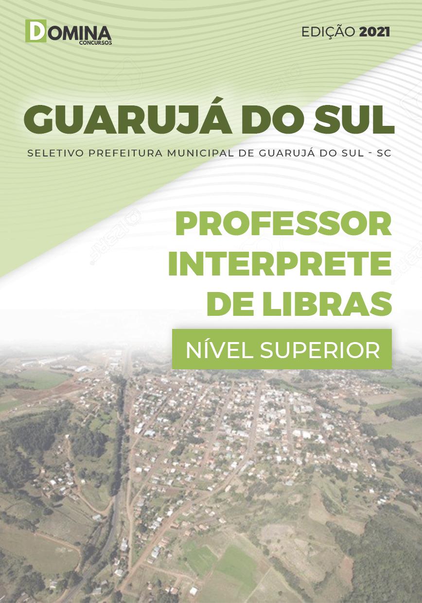 Apostila Pref Guarujá do Sul SC 2021 Professor Interprete de Libras