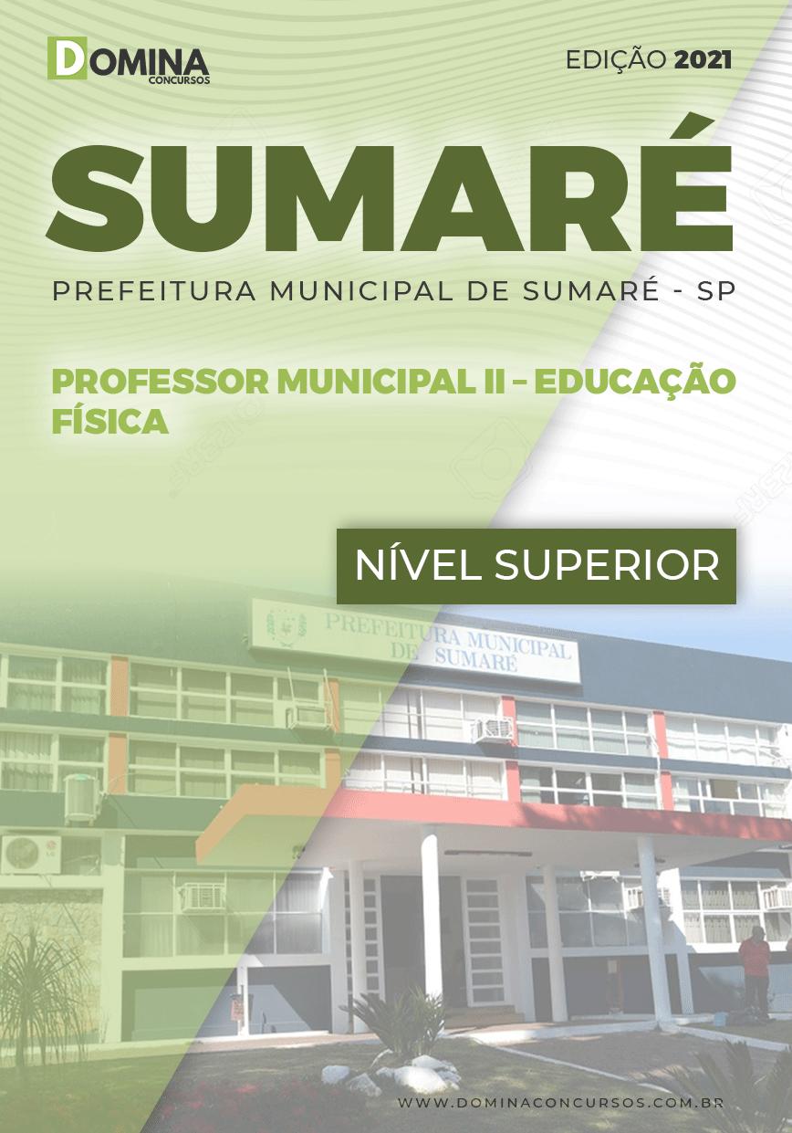 Apostila Pref Sumaré SP 2021 Professor II Educação Física