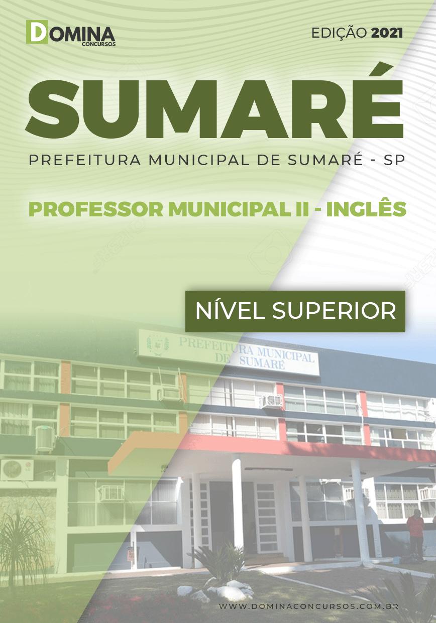 Apostila Pref Sumaré SP 2021 Professor Municipal II Inglês