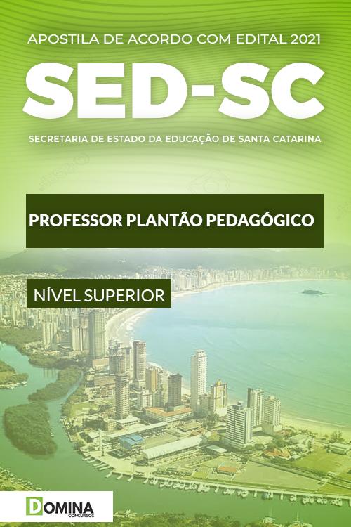 Apostila SED SC 2021 Professor Plantão Pedagógico