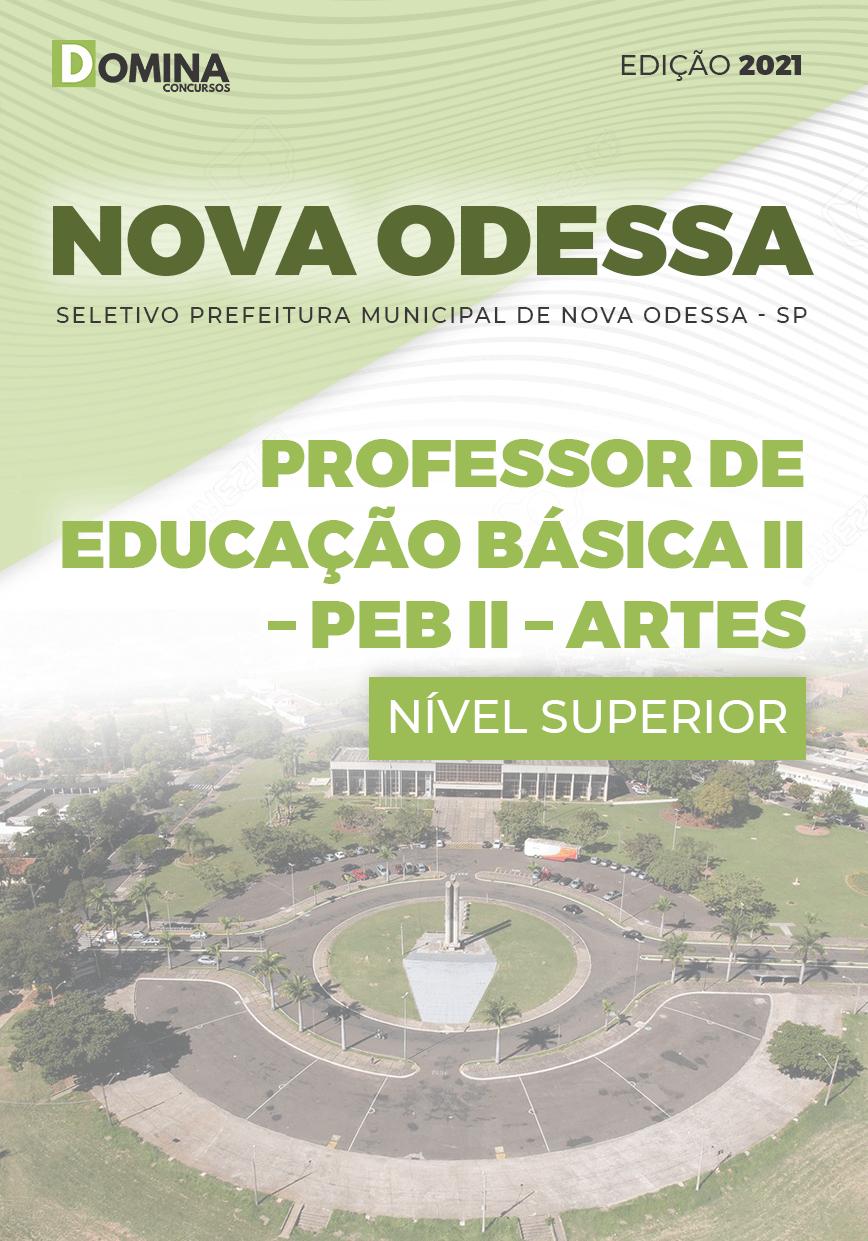 Apostila Pref Nova Odessa SP 2021 Professor de Artes