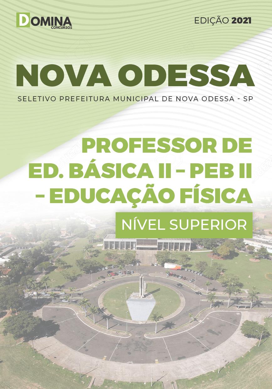 Apostila Pref Nova Odessa SP 2021 Professor Educação Física