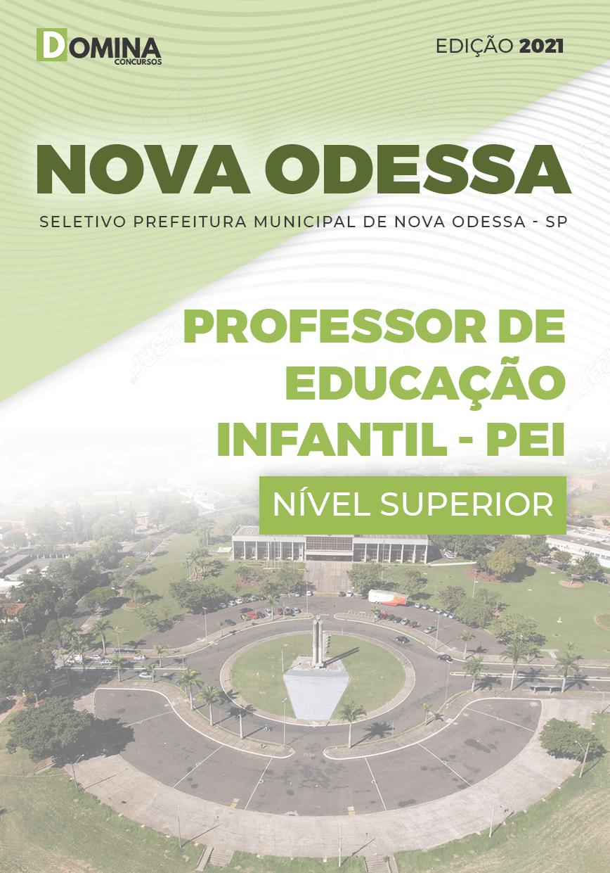 Apostila Pref Nova Odessa SP 2021 Professor Educação Infantil